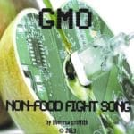 GMO Fight Song