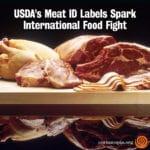 USDA's Meat ID Labels Spark International Food Fight