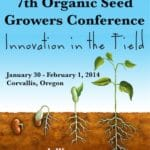 Nation's Largest Organic Seed Conference to Take Place in Corvallis, Oregon