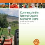 Cornucopia's Formal Comments for the National Organic Standards Board Spring Meeting Now Available
