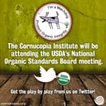 Follow the National Organic Standards Board Meeting in Stowe, VT #NOSB