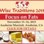 Weston A. Price Foundation's 16th Annual Conference: Focus on Fats