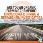 Are You An Organic Farming Champion? Position Open: Researcher/Investigator