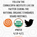 Follow the National Organic Standards Board Meeting in Denver, CO #NOSB