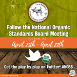 Follow the National Organic Standards Board Meeting in Tucson, AZ #NOSB