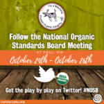 Follow the National Organic Standards Board Meeting in St. Paul, MN #NOSB