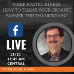Join Cornucopia Live Wednesday at 11:45 AM CT to Find Out How to Thank YOUR Farmer This Thanksgiving