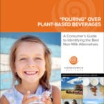 The Cornucopia Institute Examines Plant-Based Beverages