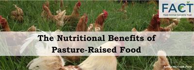 Nutritional benefits of pasture-raised food